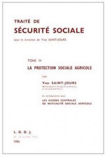 La protection sociale agricole (en collaboration avec les Caisses centrales de mutualité sociale agricole)