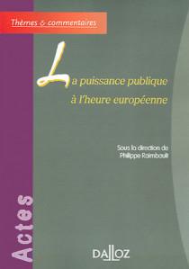 La puissance publique à l'heure européenne