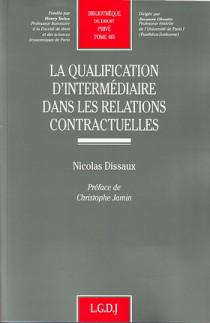 La qualification d'intermédiaire dans les relations contractuelles