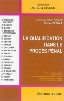 La qualification dans le procès pénal