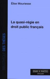 La quasi-régie en droit public français