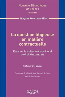 La question litigieuse en matière contractuelle