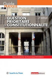 La question prioritaire de constitutionnalité - QPC