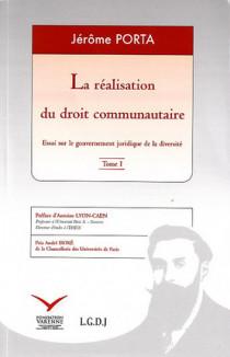La réalisation du droit communautaire (2 volumes)