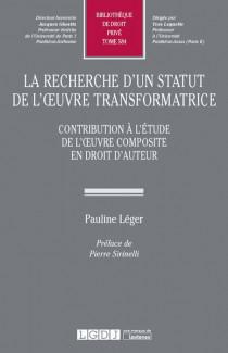 La recherche d'un statut de l'oeuvre transformatrice