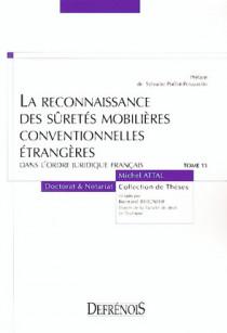 La reconnaissance des sûretés mobilières conventionnelles étrangères dans l'ordre juridique français