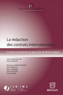 La rédaction des contrats internationaux