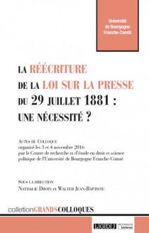 [EBOOK] La réécriture de la loi sur la presse du 29 juillet 1881 : une nécessité ?
