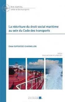 La réécriture du droit social maritime au sein du Code des transports