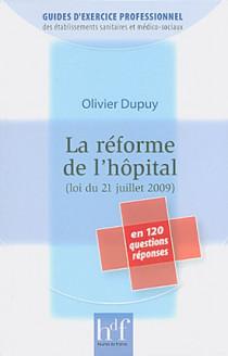 La réforme de l'hôpital (loi du 21 juillet 2009) en 120 questions réponses