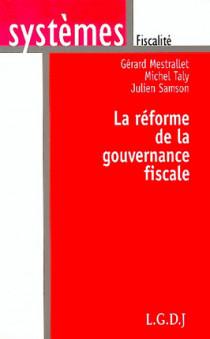 La réforme de la gouvernance fiscale