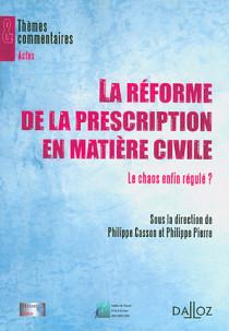 La réforme de la prescription en matière civile