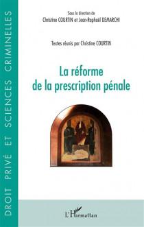 La réforme de la prescription pénale