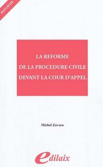 La réforme de la procédure civile devant la Cour d'appel