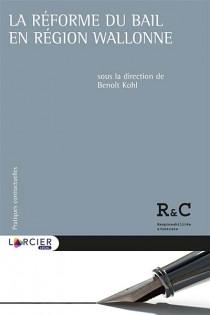 La réforme du bail en Région wallonne