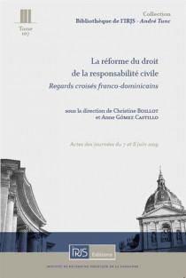 La réforme du droit de la responsabilité civile