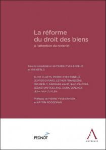 La réforme du droit des biens à l'attention du notariat