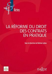 La réforme du droit des contrats en pratique