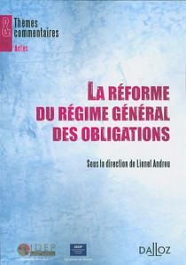 La réforme du régime général des obligations