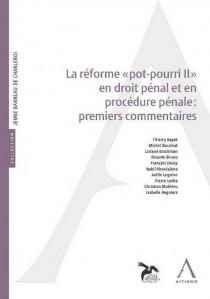 La Réforme pot-pourri II en droit pénal: premiers commentaires