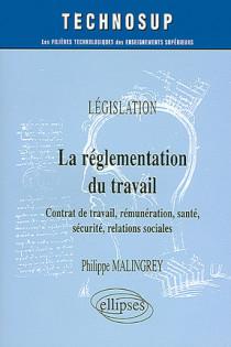 La réglementation au travail : législation