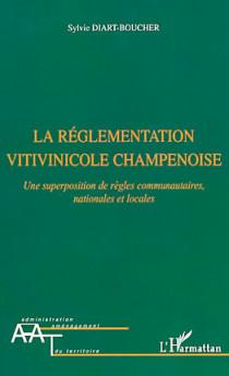 La réglementation vitivinicole champenoise