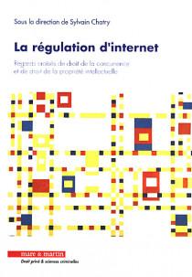 La régulation d'Internet