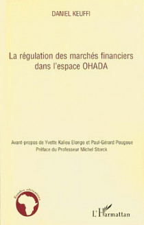 La régulation des marchés financiers dans l'espace OHADA