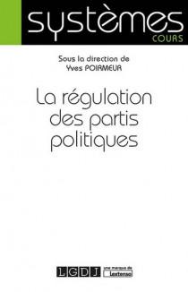[EBOOK] La régulation des partis politiques