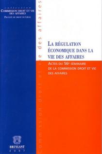 La régulation économique dans la vie des affaires