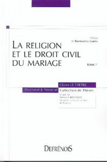 La religion et le droit civil du mariage