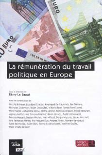 La rémunération du travail politique en Europe
