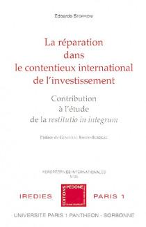 La réparation dans le contentieux international de l'investissement