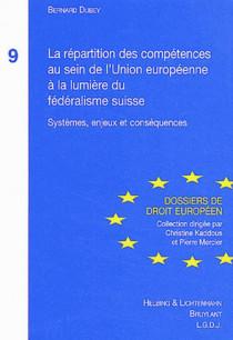 La répartition des compétences au sein de l'Union européenne à la lumière du fédéralisme  suisse