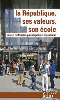 La République, ses valeurs, son école