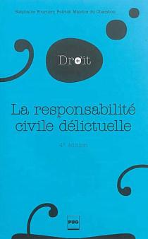 La responsabilité civile délictuelle