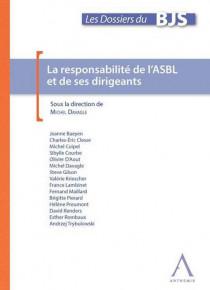 La responsabilité de l'ASBL et de ses dirigeants