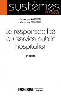 La responsabilité du service public  hospitalier [EBOOK]