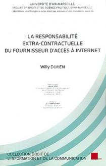 La responsabilité extra-contractuelle du fournisseur d'accès à internet