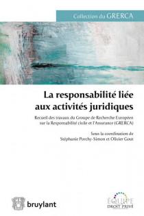 La responsabilité liée aux activités juridiques