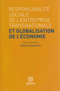 La responsabilité sociale de l'entreprise transnationale et globalisation de l'économie