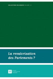 La revalorisation des parlements ?