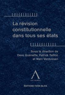 La révision constitutionnelle dans tous ses états
