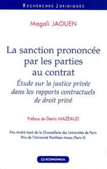La sanction prononcée par les parties au contrat