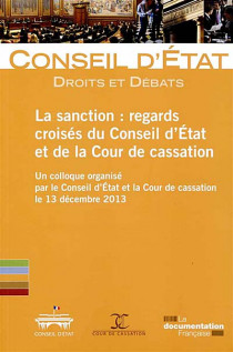 La sanction : regards croisés du Conseil d'Etat et de la Cour de cassation