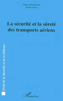La sécurité et la sûreté des transports aériens