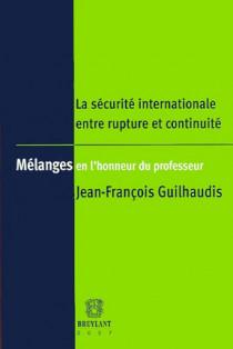 La sécurité internationale entre rupture et continuité