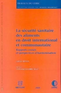 La sécurité sanitaire des aliments en droit international et communautaire