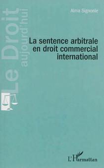 La sentence arbitrale en droit commercial international