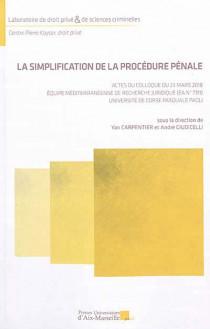 La simplification de la procédure pénale